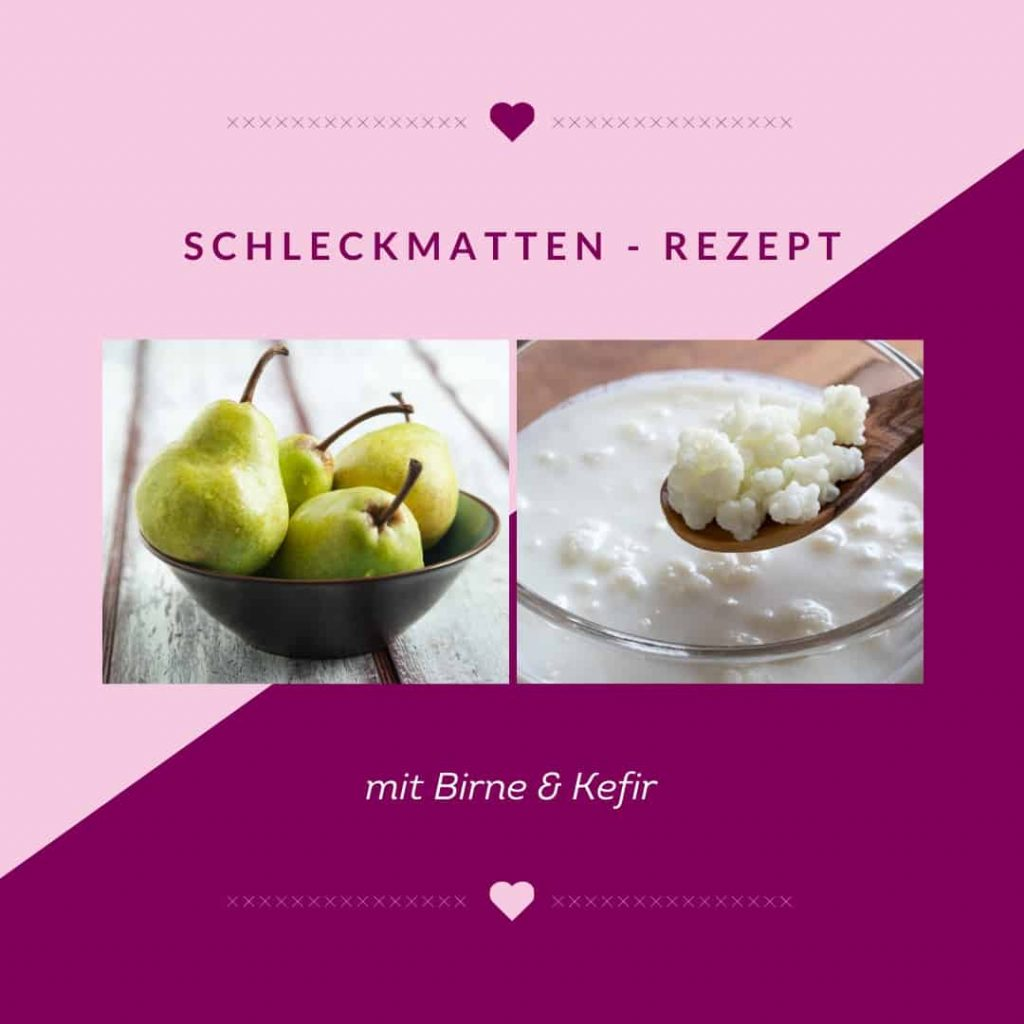 Schleckmatten Rezept mit Birne und Kefir